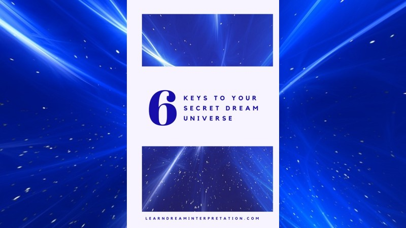 How to Interpret the Wisdom of Your Dreams