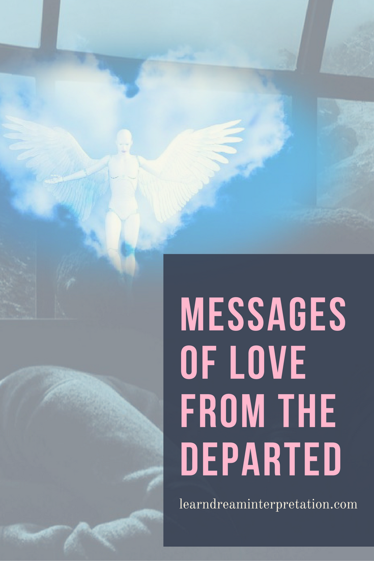 Messages of Love from the Departed