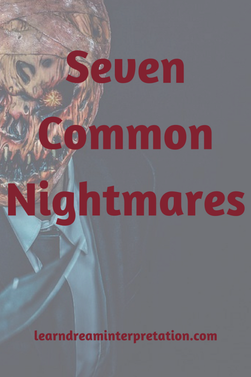 7 Common Nightmares