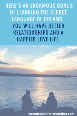 dream interpretation for a better relationships and a happier love life