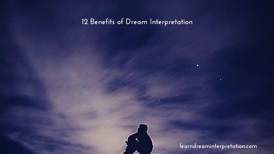 Dream Interpretation Benefits