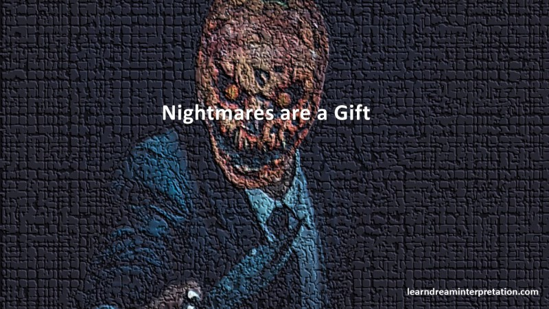 Nightmares are a Gift