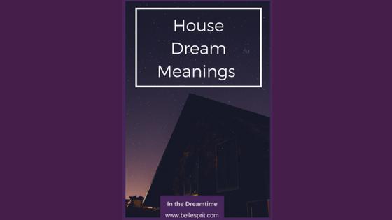 Dream Interpretation for House
