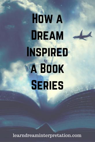 How a Dream Inspired a Book Series